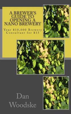 A Brewer's Guide to Opening a Nano Brewery
