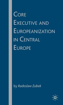 Core Executive and Europeanization in Central Europe