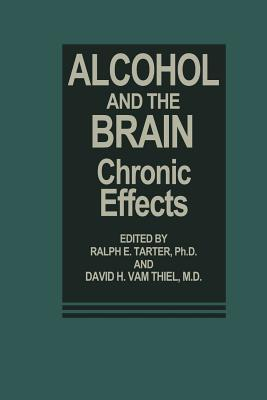 Download and Read online Alcohol and the Brain: Chronic Effects books