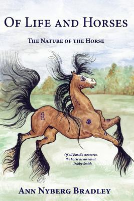 Of Life and Horses: The Nature of the Horse