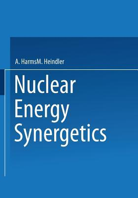 nuclear-energy-synergetics-an-introduction-to-conceptual-models-of-integrated-nuclear-energy-systems
