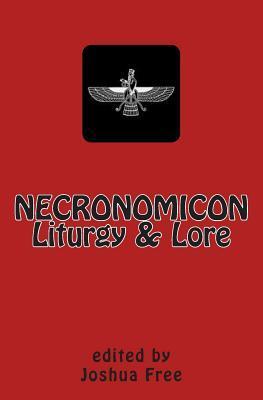 Necronomicon Liturgy & Lore: Companion to the Grimoire