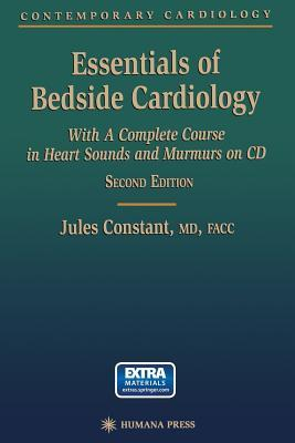 Essentials of Bedside Cardiology: A Complete Course in Heart Sounds and Murmurs on CD