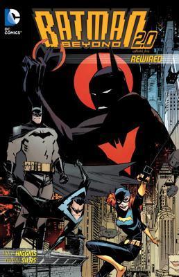 Batman Beyond 2.0 by Kyle Higgins