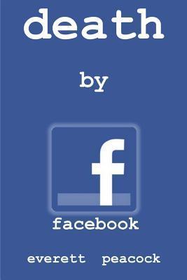 Death by Facebook