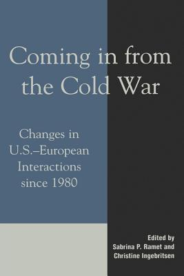 coming-in-from-the-cold-war-changes-in-u-s-european-interactions-since-1980