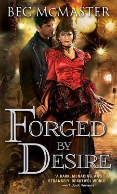 Forged by Desire(London Steampunk 4)