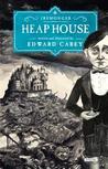 Heap House (Iremonger, #1)