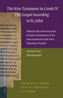 New Testament in Greek IV: The Gospel According to St. John. New Testament Tools, Studies and Documents, Volume 37.
