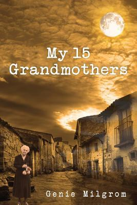 my-15-grandmothers