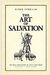 The Art of Salvation by Elder Ephraim