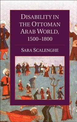 Disability in the Ottoman Arab World, 1500-1800