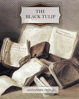 Ebook The Black Tulip by Alexandre Dumas TXT!
