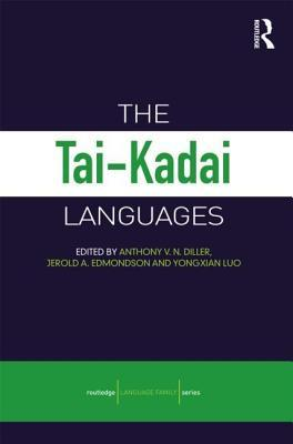 Tad-Kadai Languages, The. Routledge Language Family Series.