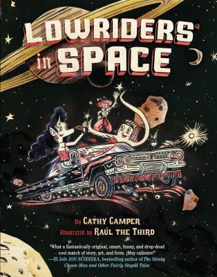 Lowriders in Space (Lowriders in Space, #1)