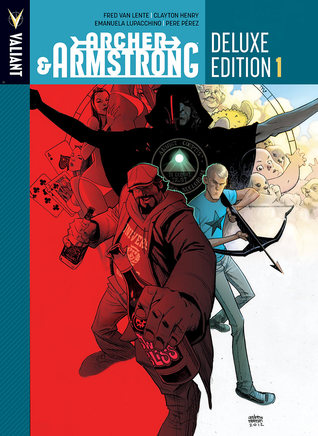 Archer & Armstrong: Deluxe Edition, Book 1