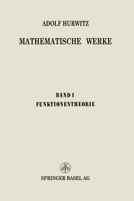Mathematische Werke: Erster Band Funktionentheorie