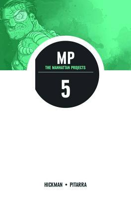 The Manhattan Projects, Vol. 5: The Cold War