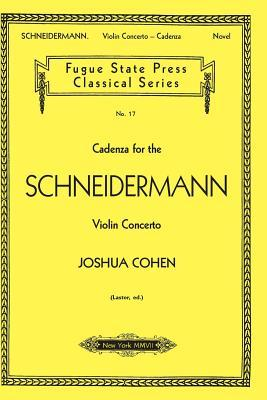 Cadenza For The Schneidermann Violin Concerto (Fugue State Press Classical)