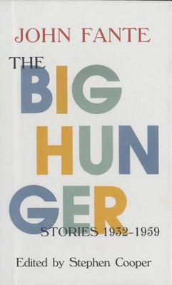 The Big Hunger by John Fante