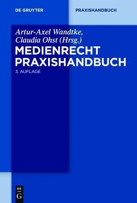 Medienrecht. Praxishandbuch.