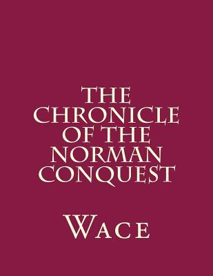The Chronicle of the Norman Conquest