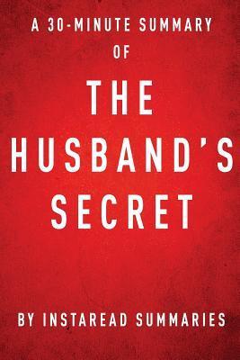 The Husband's Secret - A 30-Minute Summary