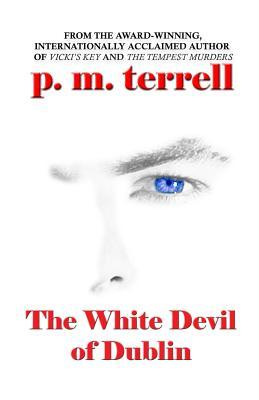 The White Devil of Dublin
