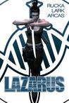 Lazarus: The First Collection