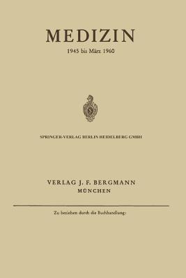 Medizin: 1945 Bis Marz 1960