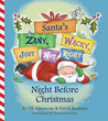 Santa's (Zany, Wacky, Just Not Right!) Night Before Christmas by DK Simoneau