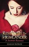 Resisting the Highlander