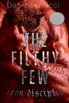 The Filthy Few (Iron Disciples MC #1)