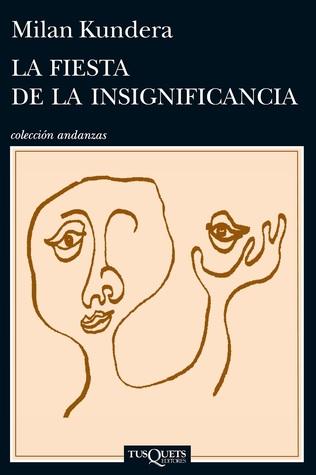Ebook La fiesta de la insignificancia by Milan Kundera PDF!
