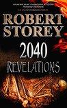 2040: Revelations (Ancient Origins,#1)
