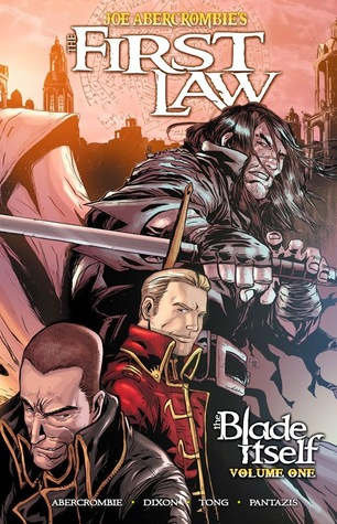 The First Law: The Blade Itself Volume 1