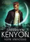 Noite Silenciosa by Sherrilyn Kenyon