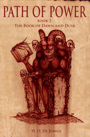 The Book Of Dawn And Dusk (Path of Power, #2)