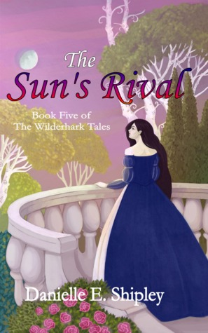 The Sun's Rival by Danielle E. Shipley