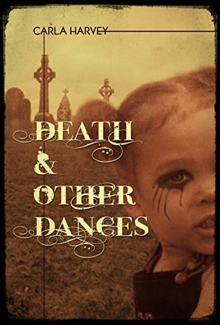 Death and Other Dances