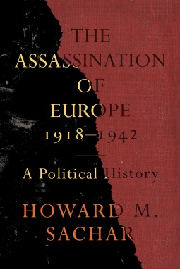 the-assassination-of-europe-1918-1942-a-political-history