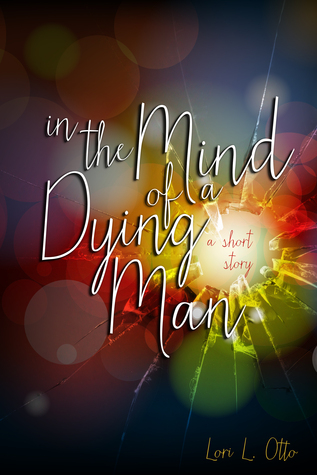 In the Mind of a Dying Man
