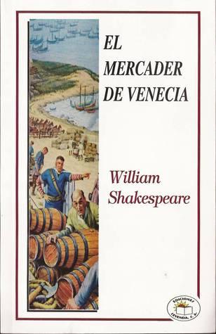 El mercader de venecia by william shakespeare for El mercader de venecia