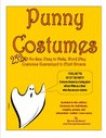 Punny Costumes, 252 no-sew, easy-to make, word play costumes guaranteed to elicit groans