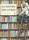 Le Maître des livres, tome #1 (Le Maître des livres #1)