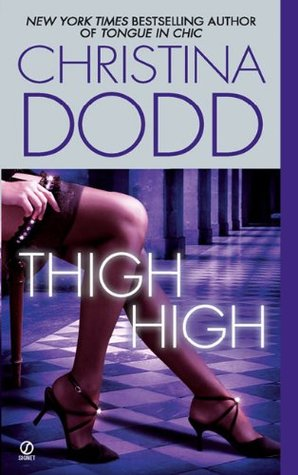 Thigh High by Christina Dodd