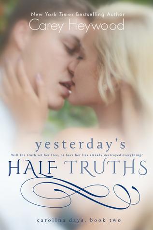 Yesterday's Half Truths (Carolina Days, #2)