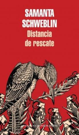 Ebook Distancia de rescate by Samanta Schweblin read!