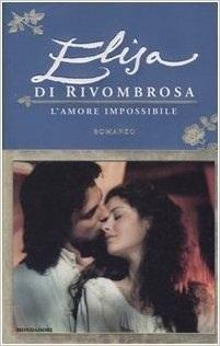 Elisa di Rivombrosa: L'amore impossibile