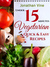 Vegetarian Quick & Easy - Under 15 Minutes: 100 Simple Natural Foods Recipes